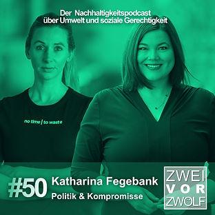Cover der 50. Episode von Zwei vor Zwölf mit Katharina Fegebank