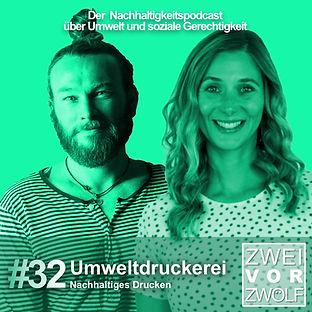 Cover der Folge 32 von 2vor12 Podcast Umweltdruckerei Dr. Kevin Riemer