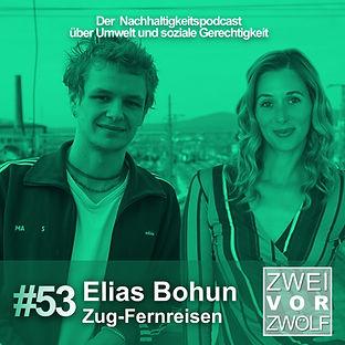 Cover zur 53 Folge von ZWEIvorZWÖLF mit Traivelling und Elias Bohun