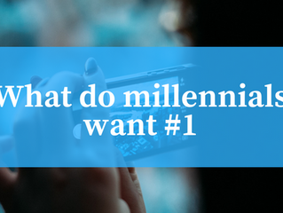 What do millennials want #1
