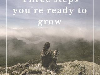 3 signs you're ready to grow