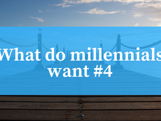 What do millennials want #4