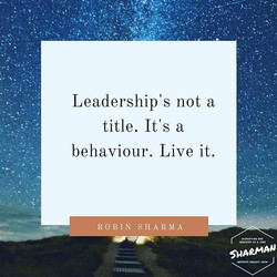 Be a leader. Think like a leader