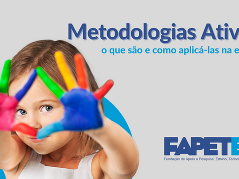 Metodologias Ativas: o que são e como aplicá-las na escola