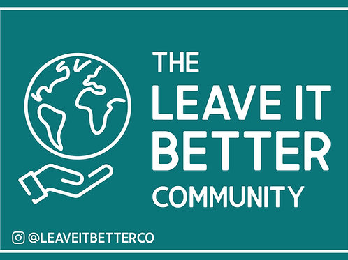 Leave It Better Community Sticker by The Leave It Better Community