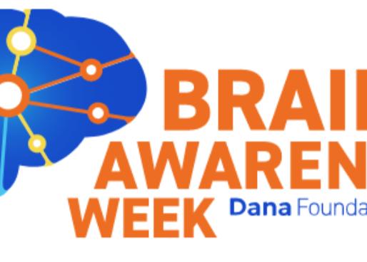 National Brain Awareness Week!