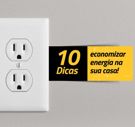 10 Dicas para economizar energia em sua casa.