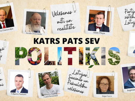 """Noslēdzies sarunu cikls latviešiem pasaulē """"Katrs pats sev Politiķis!"""""""