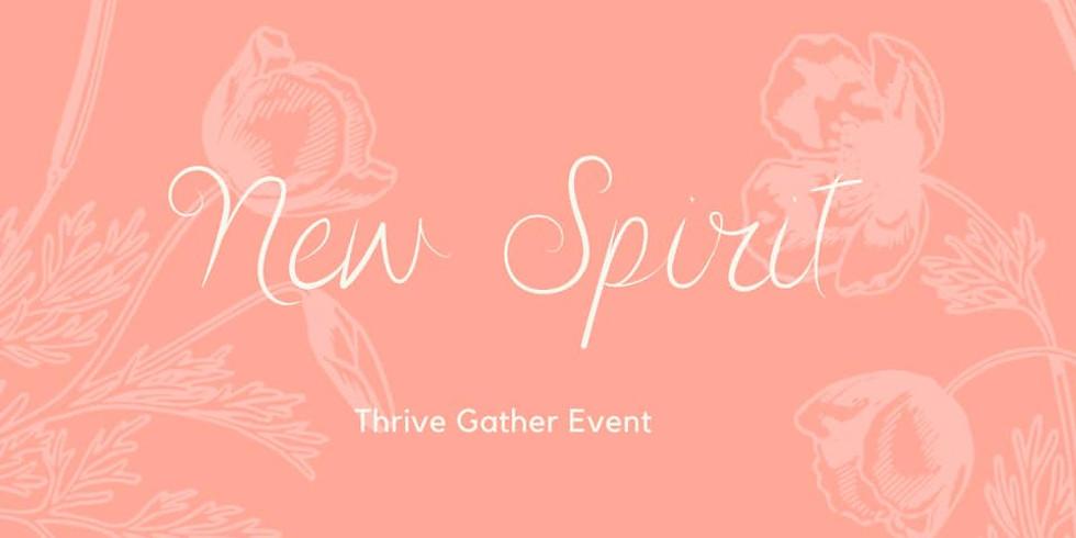 Thrive Gather: New Spirit