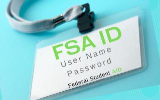 FSA ID.  Now Enhanced!