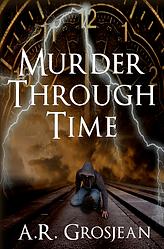 murderthroughtimecover4 darker smaller.p