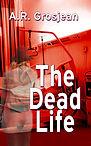 Dead Life New Cover front smaller.jpg