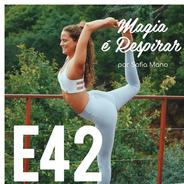 Porquê praticar yoga? Porquê tornar a prática um hábito? Como?