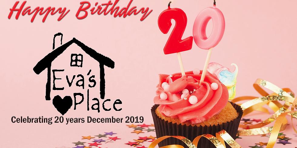 Evas Place turns 20!