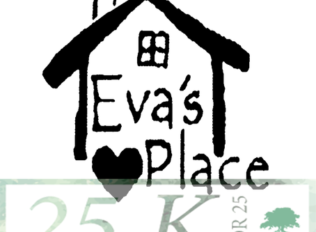 Help Eva's Place Receive $25,000!