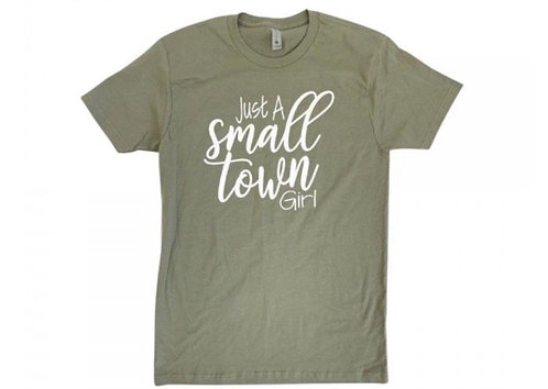 JUST A SMALL TOWN GIRL TEE LIGHT OLIVE