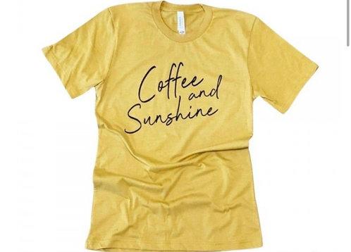 COFFEE AND SUNSHINE TEE