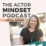 The Actor Mindset Podcast.jpg