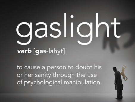 Gaslighting – it is not your fault.