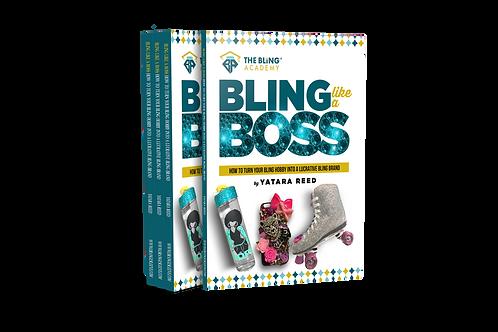 Bling Like a Boss  (Paperback)