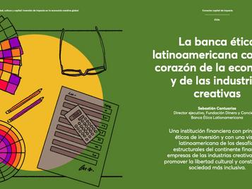 Banca Ética como corazón de la economía y las industrias creativas