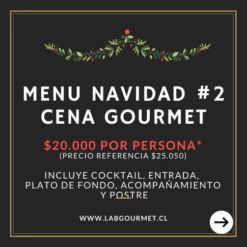 Menu 2: Cena Gourmet $20.000 por persona