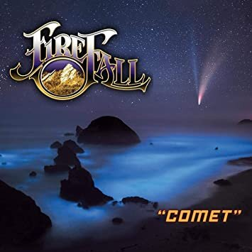 'COMET' by FIREFALL