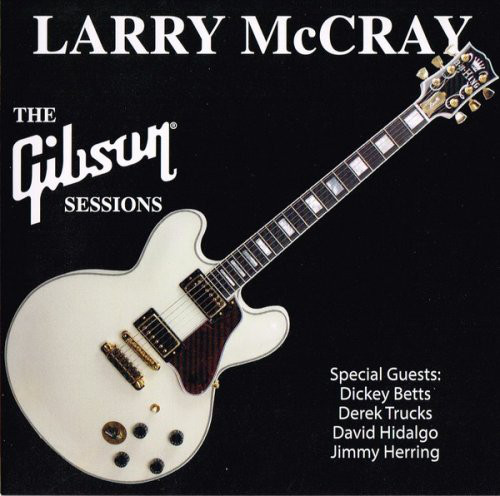"""The Gibson Sessions"" by Larry McCray"