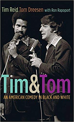 by Tim Reid  and Tom Dreesen
