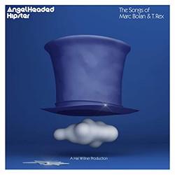 Angelheaded Hipster: The Songs of Marc Bolan & T. Rex (Artist)