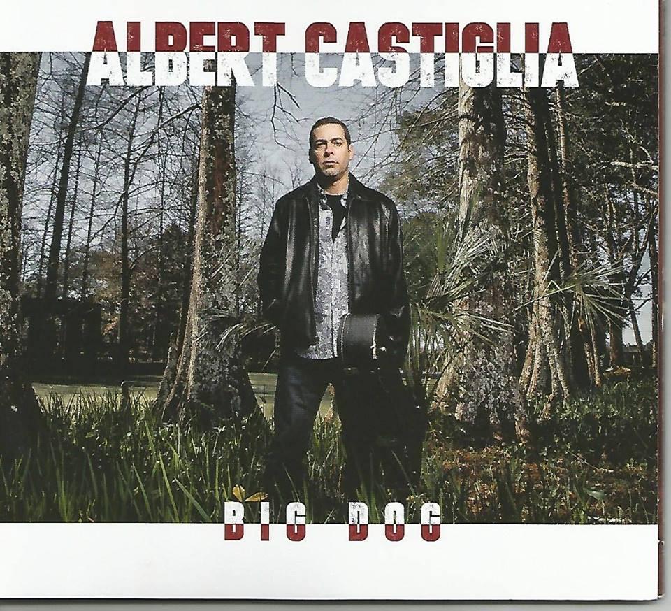 Albert Castiglia: BIG DOG