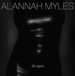 85 BPM By Alannah Myles