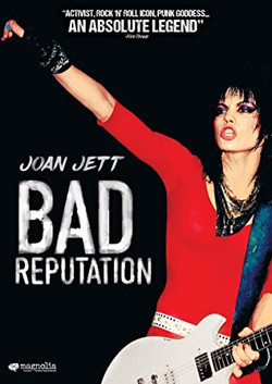 BAD REPUTATION The life and career of rock 'n' roll icon Joan Jett
