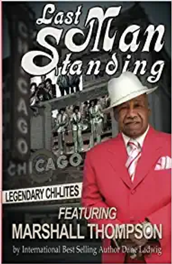 Best selling book by Marshall Thompson founder of the Chi-Lites