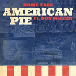 HOME FREE featuring Don McLean