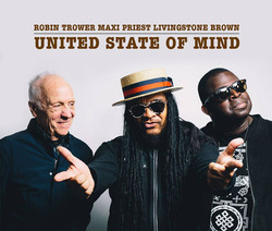United State of Mind Robin Trower,Maxi Priest & Livingstone Brown