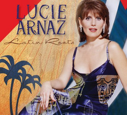 LUCIE ARNAZ-LATIN ROOTS