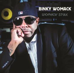 BINKY WOMACK -WOMACK STYLE