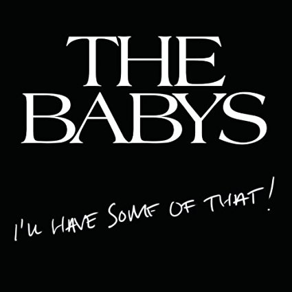 THE BABYS -NEW RELEASE