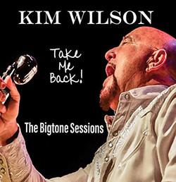 Take Me Back by Kim Wilson