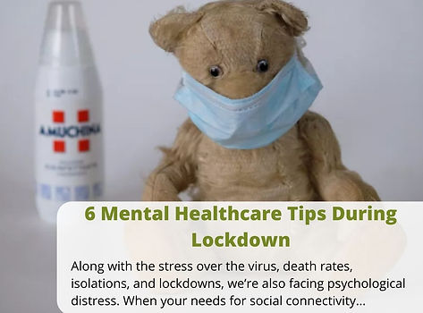 blog-6-mental-healthcare-tips-during-lockdown