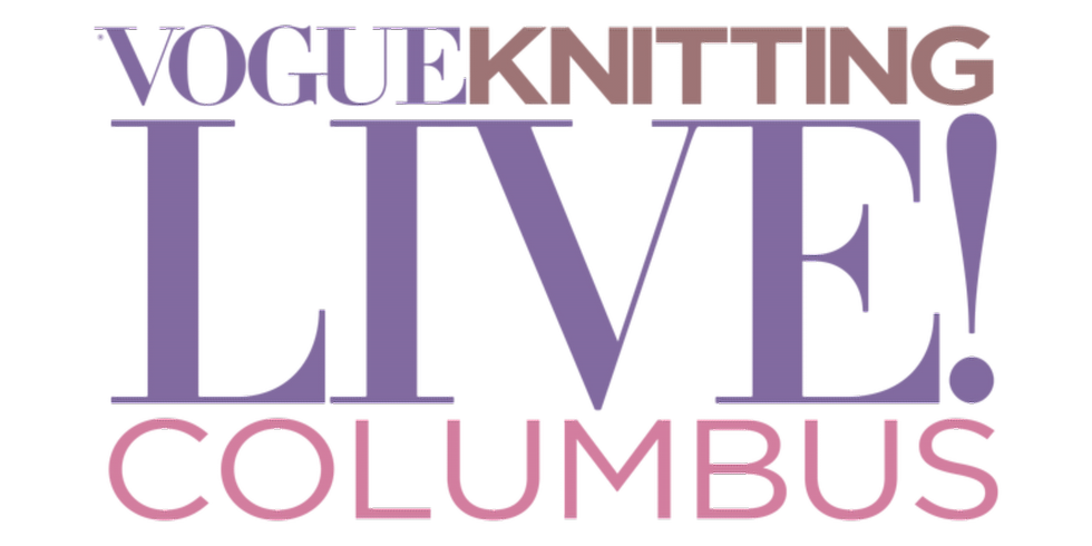 Vogue Knitting Live! Columbus