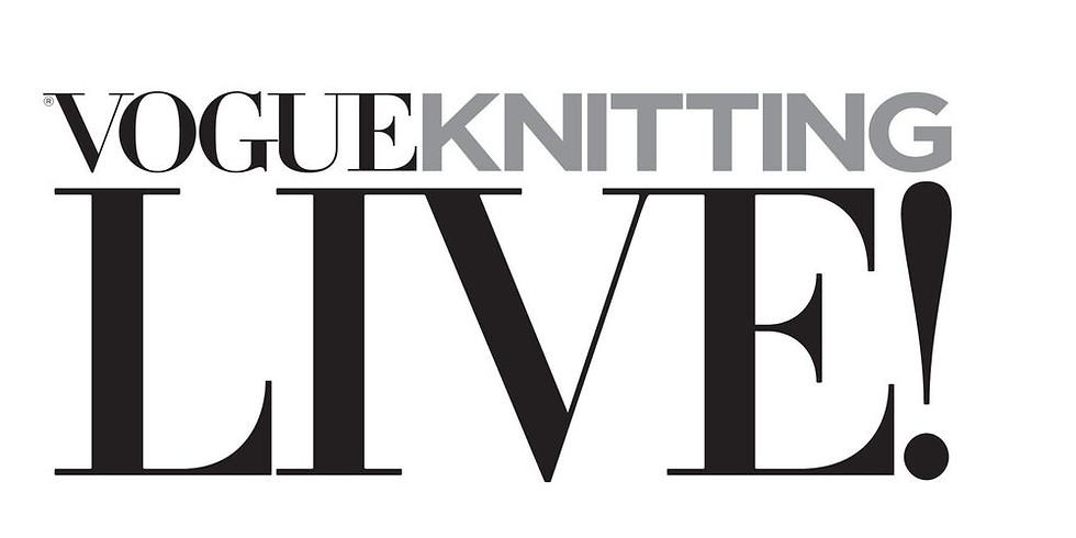Vogue Knitting Live! NYC
