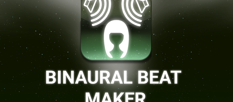 Our New Binaural Beat Maker App! Learn More Here