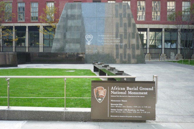 Made a national historic landmark in 1993 and a memorial in 2003, the African Burial Ground National Monument is dedicated to Africans of early New York and Americans of African descent. Source: blsciblogs.baruch.cuny.edu