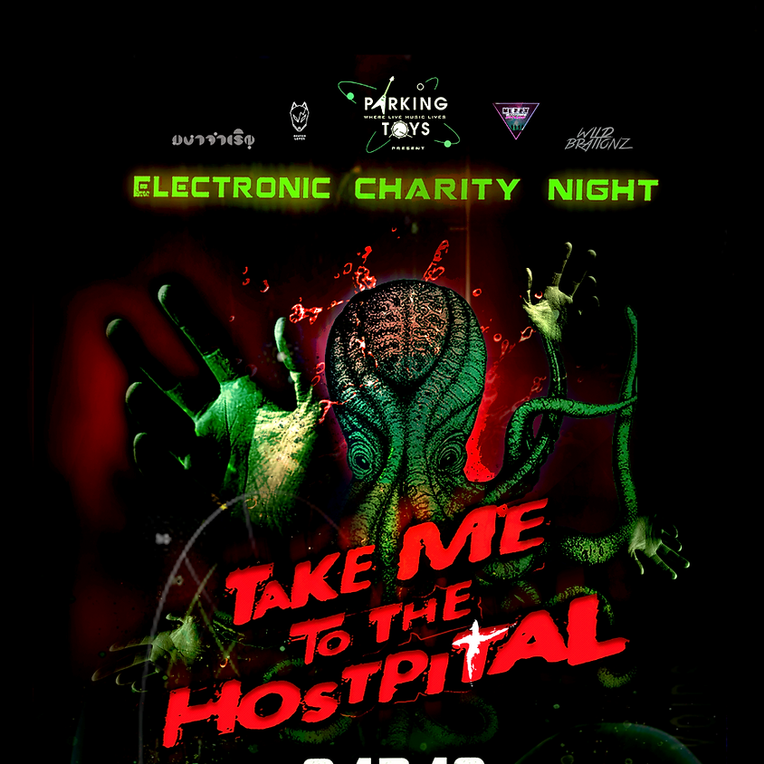 MAHAJAMREON : Take Me To The Hospital Electronic Charity Night at Parking Toys