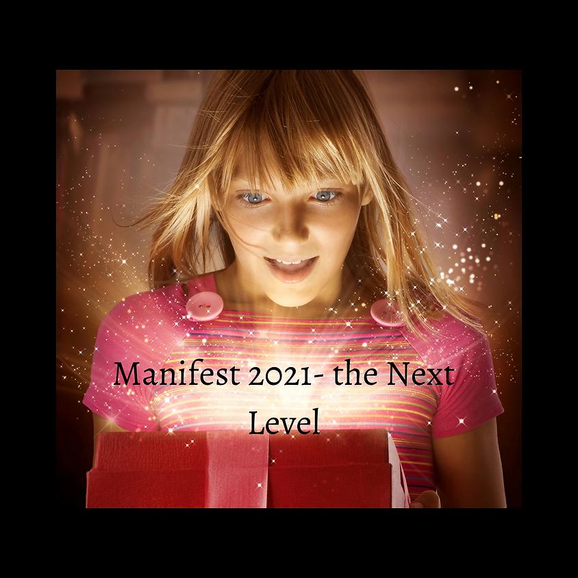 Manifest 2021 - The Next Level