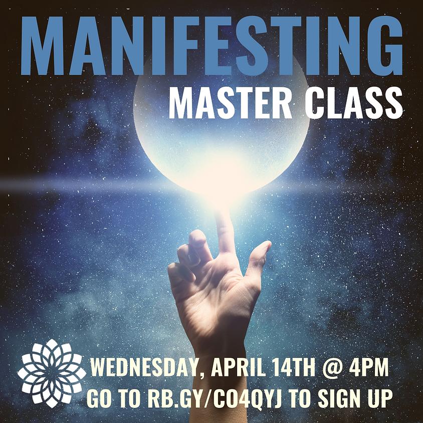 Manifesting Master Class
