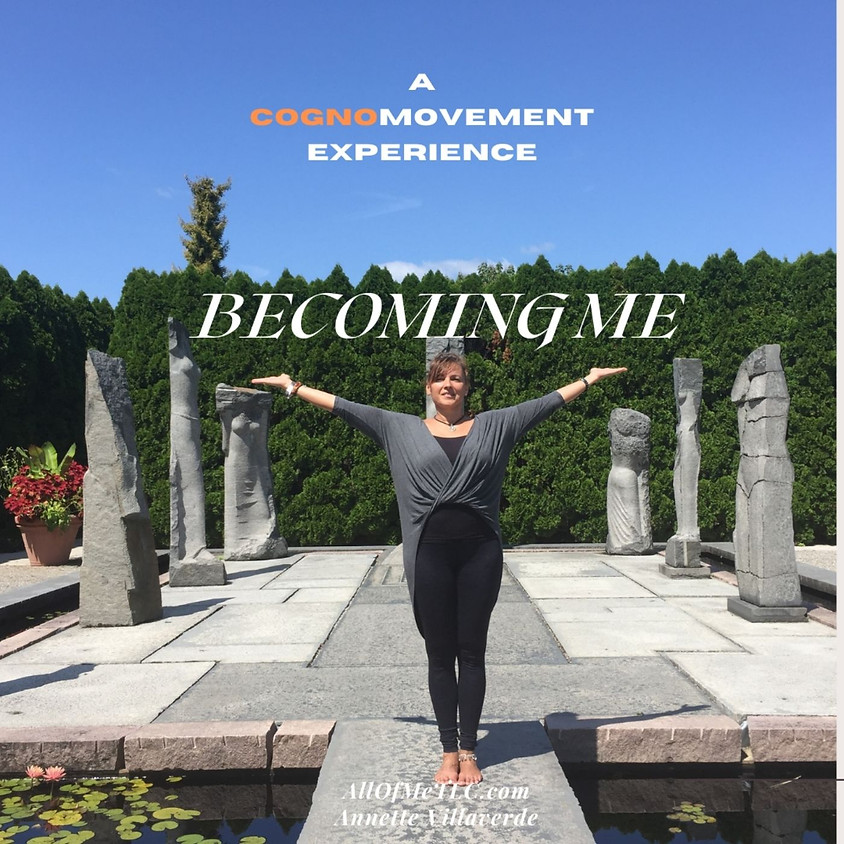 Becoming Me! A Cognomovent Experience ( Month Long Class)