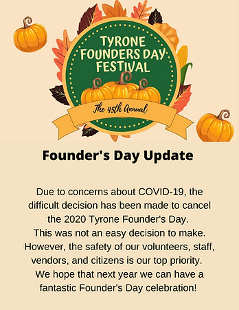 TYRONE FOUNDERS DAY FESTIVAL & COVID-19